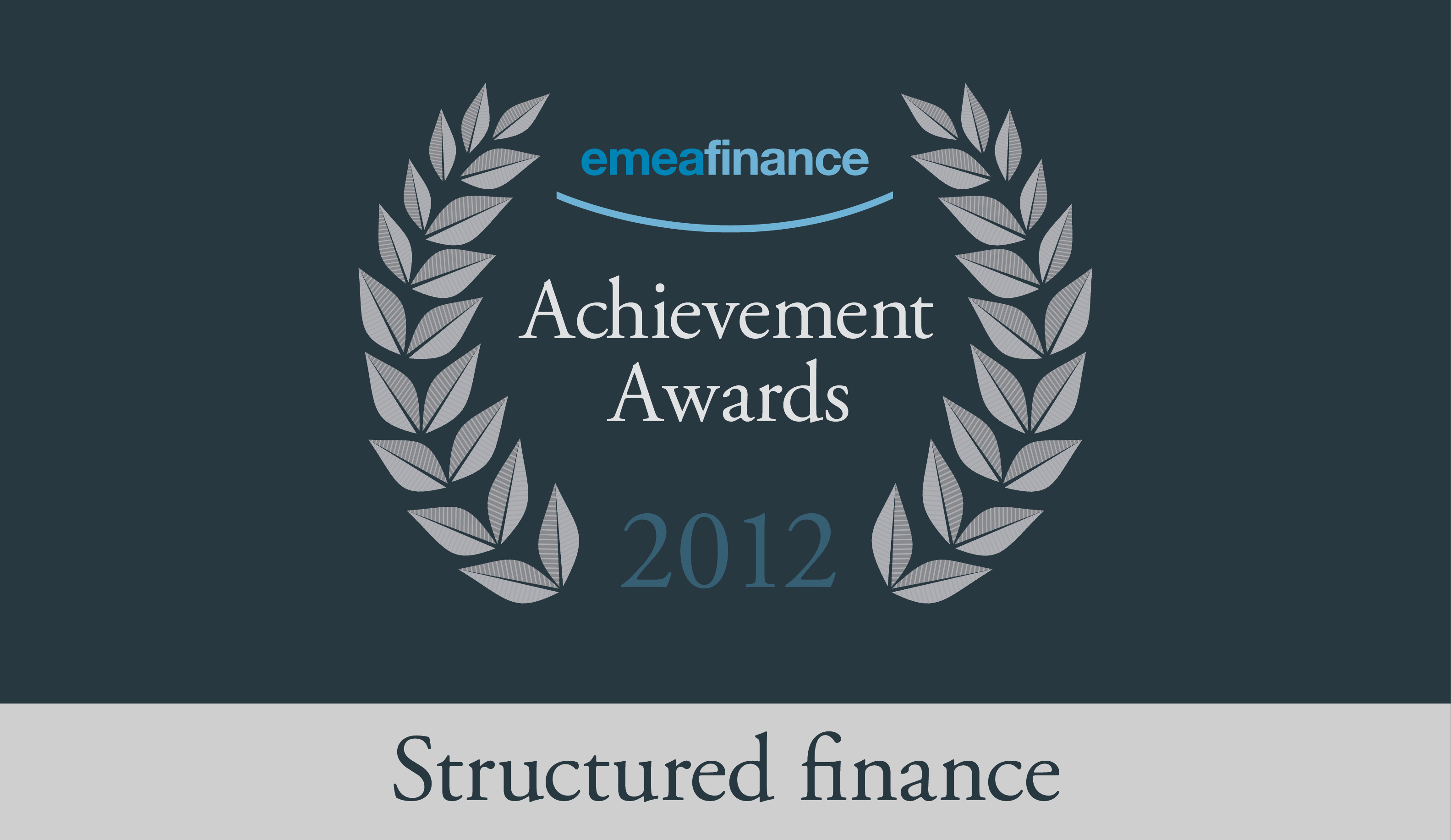 Achievement Awards 2012: Structured finance