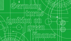 Cover story: Germany turns ignition on green finance